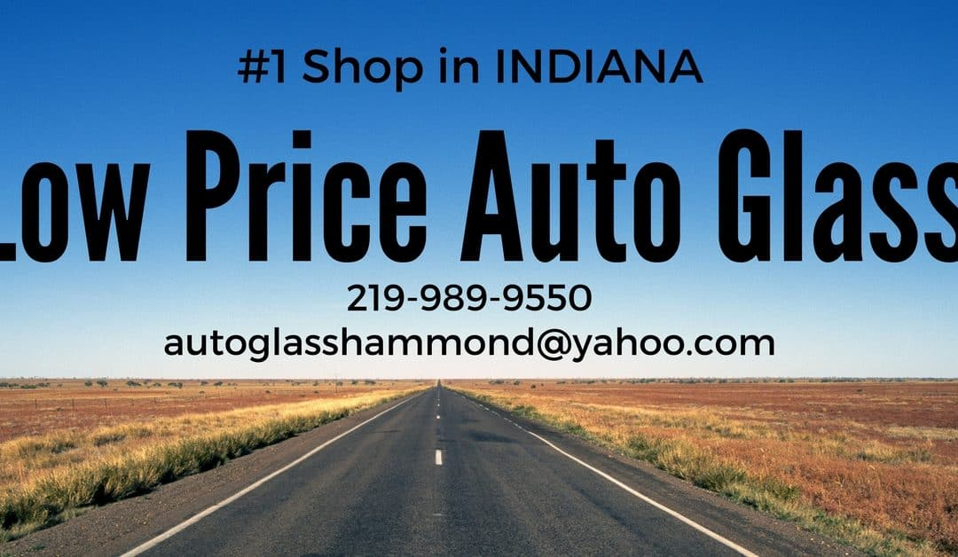 Low Price Auto Glass: Gary, IN
